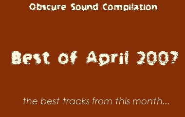 Obscure Sound: Best of April 2007