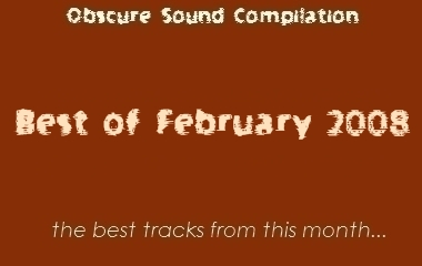 Obscure Sound: Best of February 2008