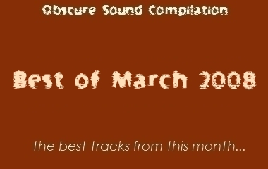 Obscure Sound: Best of March 2008