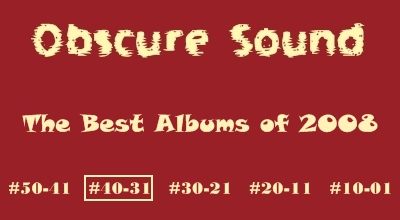 Best Albums of 2008: #40 to #31