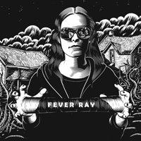fever_ray-fever_ray-album_art
