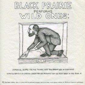 Black Prarie - Wild Ones