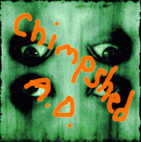Chimpshed AD