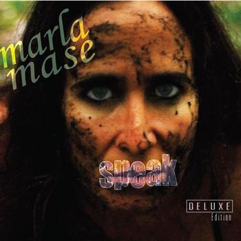 Speak Deluxe - Marla Mase