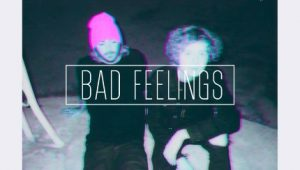 bad feelings