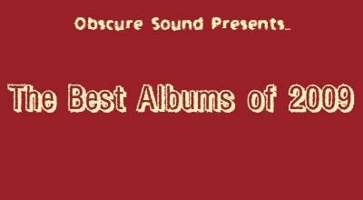 The Best Albums of 2009 -- Obscure Sound
