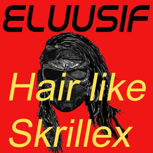 eluusif - skrillex