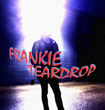 Frankie Teardrop music