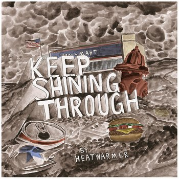 "Heatwarmer – ""Keep Shining Through"" MP3"