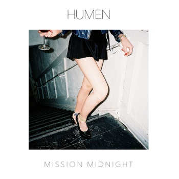 Humen - Mission Midnight