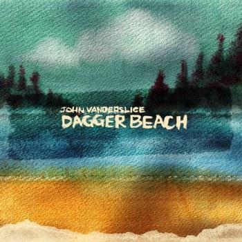 John Vanderslice - Dagger Beach