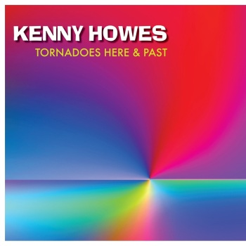 Kenny Howes - Tornadoes Here and Past
