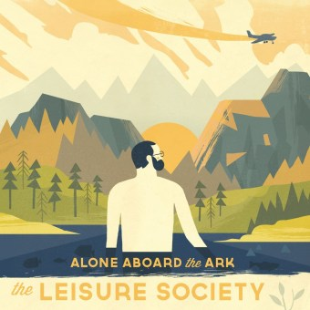 Leisure Society - Alone Aboard The Ark