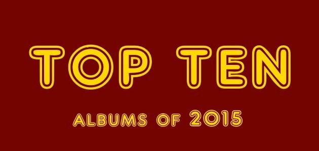 top-ten-albums-of-2015