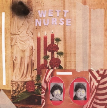Wett Nurse music